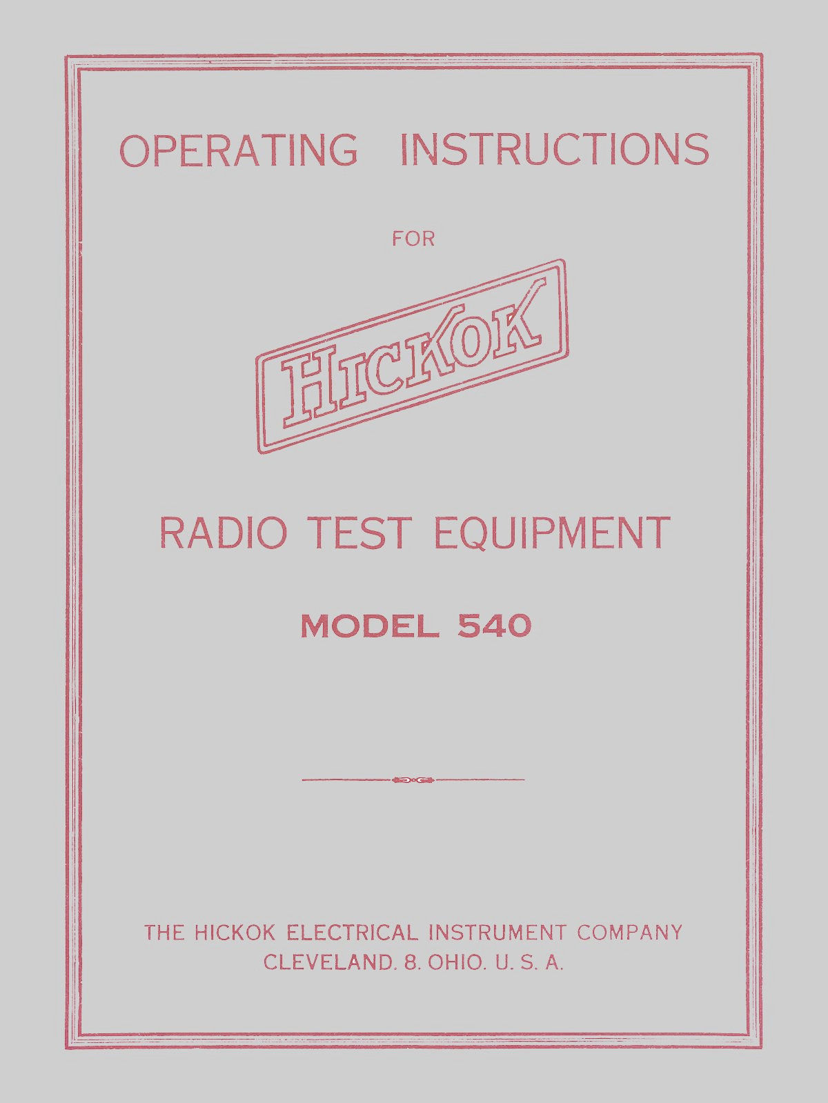 Hickok Model 540 Dynamic Mutual Conductance Tube Tester Manual